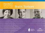 Frankly Speaking About Cancer: Brain Tumors