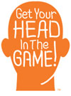GET YOUR HEAD IN THE GAME Brain Tumor Awareness Movement